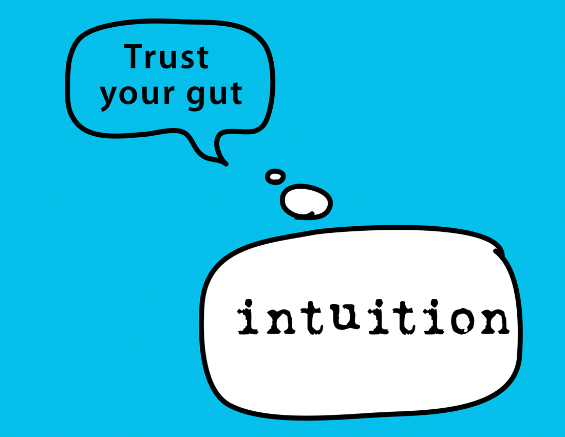 When to Go With Your Gut